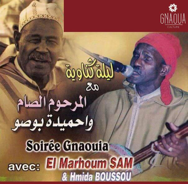 Lila de Gnaoua complète avec les  Mâallems Mohamed zoughbat (ssam) et Hmida Boussou