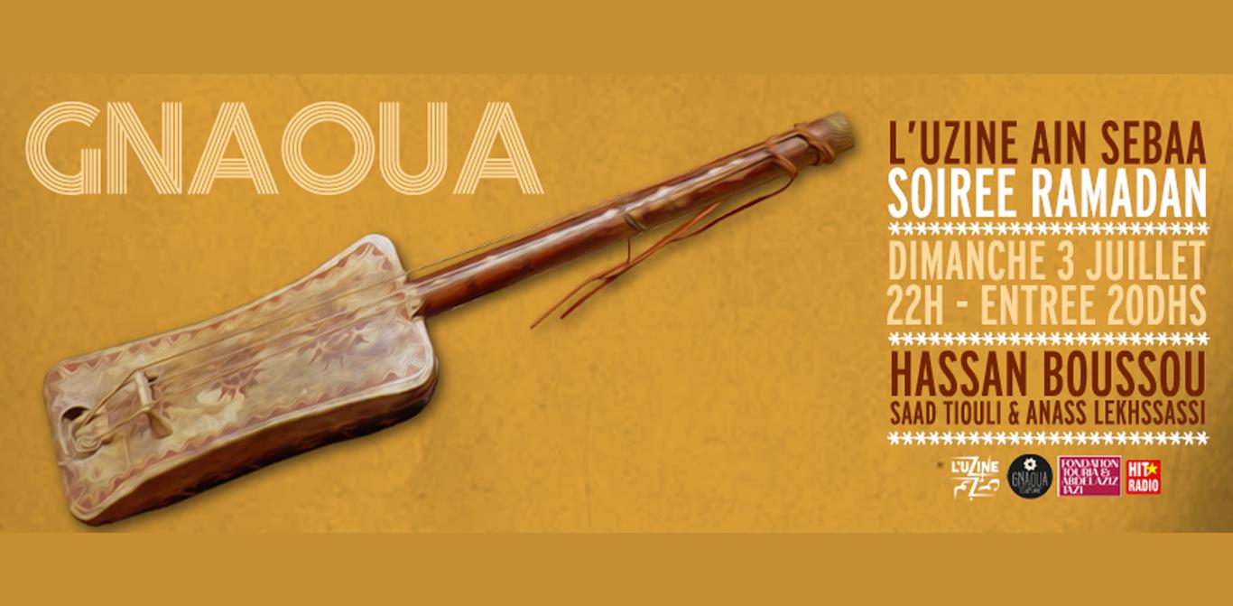 Concert Gnaoua : Mâallem Hassan Boussou, Anass Lekhssassi & Sâad Tiouli à l'UZINE